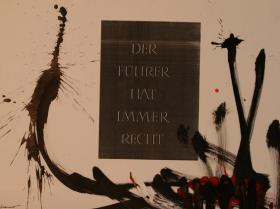 Der Führer hat immer Recht (1987)   Mixed Technique   45 x 63 cm